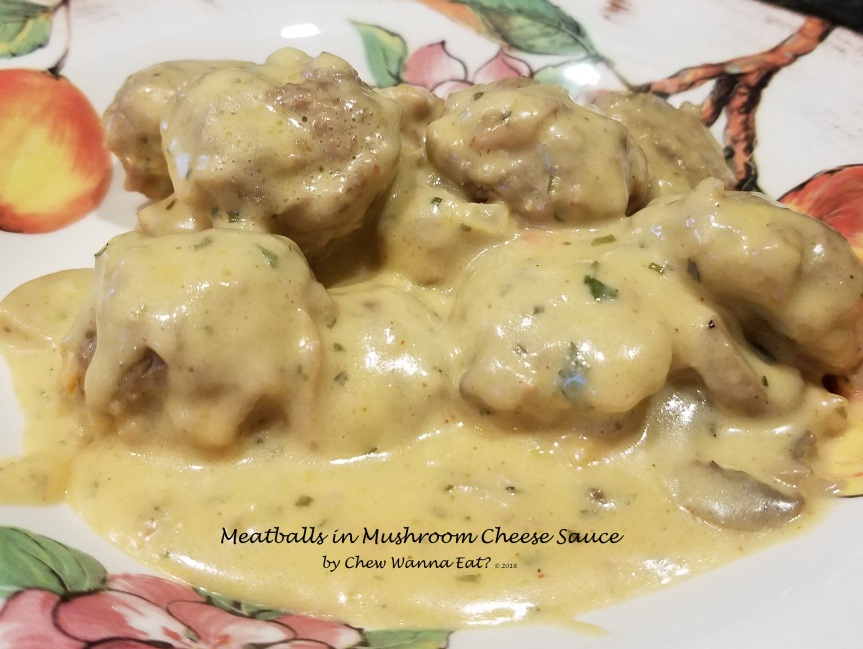 Meatballs in a Cheesy Mushroom Sauce (Made in a FoodProcessor)